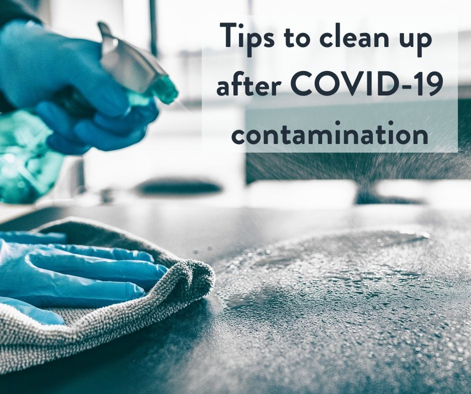 Tips To Clean Up After COVID-19 Contamination